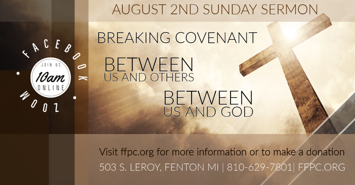 Breaking Covenant: Between Us and Others, between Us and God