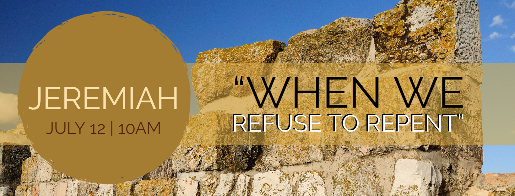 "Jeremiah – ""When We Refuse to Repent"""